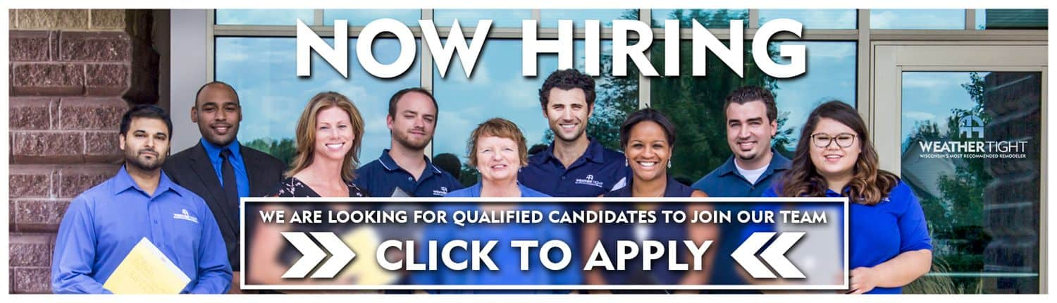 Weather Tight Now Hiring Banner