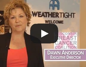 Weather Tight Dawn Anderson Testimonial Video