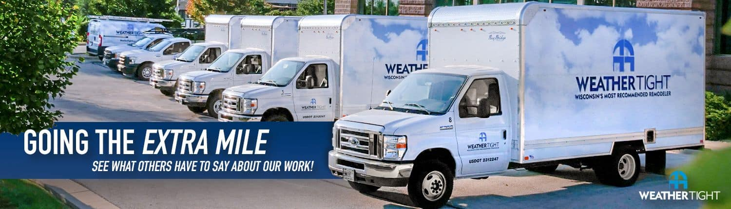 Home page banner with Weather Tight trucks-going the extra mile, see what others have to say about our work!